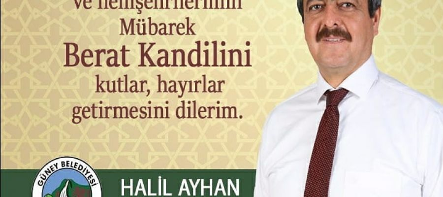 BAŞKAN AYHAN'DAN BERAT KANDİLİ KUTLAMASI